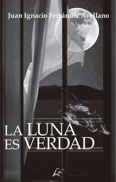Portada del libro La Luna es verdad